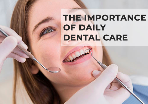 the-importance-of-daily dental-care